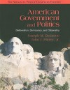 American Government and Politics: Deliberation, Democracy, and Citizenship - No Separate Policy Chapters - Joseph M. Bessette, John J. Pitney Jr.