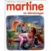 Martine va déménager - Marcel Marlier, Gilbert Delahaye