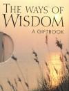 The Ways of Wisdom - Helen Exley
