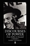Discourses of Power: From Hobbes to Foucault - Barry Hindess