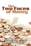 The Two Faces of Money - Geraldine Perry