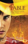 Fable: An Unfortunate Fairy Tale - Joy Sillesen, Chanda Hahn, Steve Hahn
