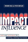 Impact and Influence - Richard Hale