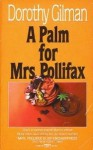 A Palm for Mrs. Pollifax (Mrs. Pollifax, Book 4) - Dorothy Gilman