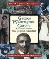 George Washington Carver: The Peanut Scientist - Patricia C. McKissack, Fredrick L. McKissack