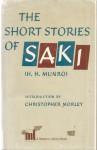 The Short Stories of Saki (H.H. Munro) - Saki, Christopher Morley