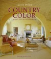 Country Color: Perfect Palettes for Every Room - Judith H. Miller, Simon Upton