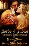 Lords and Ladies: Two Medieval Spanking Novellas - Korey Mae Johnson, Renee Rose