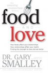 Food and Love - Gary Smalley, Rex Russell