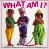 What Am I? - Debbie MacKinnon, Anthea Sieveking