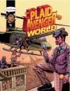 The Plaid Avenger's World: Arab Revolution Edition - John Boyer
