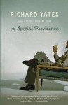 A Special Providence - Richard Yates