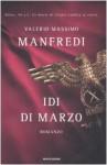 Idi di marzo - Valerio Massimo Manfredi