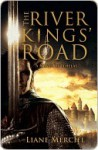 The River Kings' Road - Liane Merciel