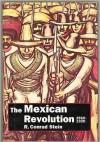 The Mexican Revolution, 1910-1920: A Timestop Book - R. Conrad Stein