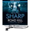 Road Kill (Charlie Fox Thriller #5) - Zoë Sharp, Clare Corbett
