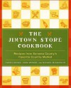 The Jimtown Store Cookbook: Recipes from Sonoma County's Favorite Country Market - Carrie Brown, John Werner, Michael McLaughlin