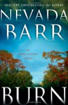 Burn (Anna Pigeon Series) - Nevada Barr, Joyce Bean