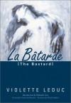 La Batarde - Violette Leduc