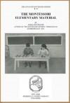 Montessori Elementary Materials by Maria Montessori - Maria Montessori