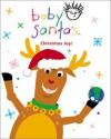 Baby Santa's: Christmas Joy! (Baby Einstein Books) {Book and CD set} - Julie Aigner-Clark