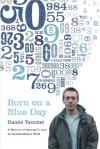 Born on a Blue Day - Daniel Tammet