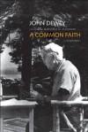 A Common Faith (Terry Lectures) - John Dewey, Thomas M. Alexander