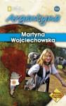 Argentyna - Martyna Wojciechowska