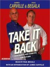 Take It Back: Our Party, Our Country, Our Future - Paul Begala, James Carville