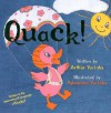 Quack! Written in the International Language of Ducks! - Arthur Yorinks, Adrienne Yorinks