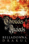 Chronicles of the Ancients - BellaDonna Drakul