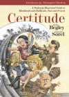 Certitude: A Profusely Illustrated Guide to Blockheads and Bullheads, Past and Present - Adam Begley, Christopher Hitchens