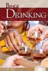 Binge Drinking - Stephanie Watson