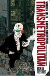 Transmetropolitan Vol. 1: Back on the Street - Warren Ellis, Darick Robertson, Garth Ennis