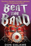 Beat the Band - Don Calame