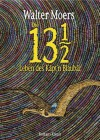 Die 13 1/2 Leben des Käpt'n Blaubär: Roman, erstmals in Farbe (German Edition) - Walter Moers