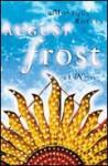 August Frost - Monique Roffey