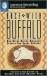 Race with Buffalo: And Other Native American Stories for Young Readers - Richard Young