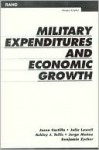 Military Expenditures and Economic Growth - Ashley J. Tellis, Julia Lowell