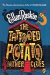 The Tattooed Potato and Other Stories - Ellen Raskin