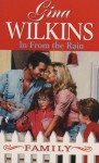 In from the Rain - Gina Wilkins