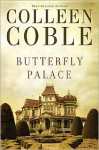 Butterfly Palace - Colleen Coble