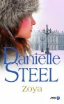 Zoya (Romans) (French Edition) - Arlette Rosenblum, Danielle Steel