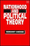 Nationhood and Political Theory - Margaret Canovan