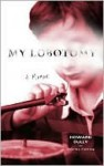 My Lobotomy - Howard Dully, Charles Fleming