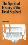 The Spiritual History of the Dead Sea Sect (Jewish Thought) - David Flusser