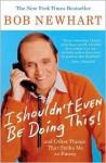 I Shouldn't Even Be Doing This! - Bob Newhart