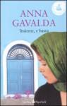 Insieme, e basta - Anna Gavalda
