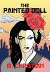 Painted Doll: An Erotic Science Fiction Novel - M. Christian