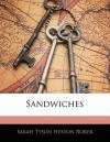 Sandwiches - Sarah Tyson Heston Rorer